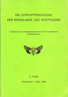 Band 1: Noctuidae. Faunenbände Lepidopterenfaunea des Rheinlandes und Westfalens