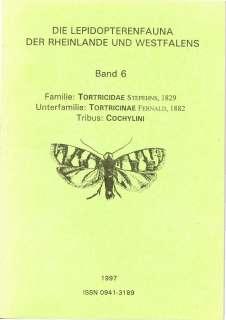 Faunenband 6: Lepidopterenfaunea des Rheinlandes und Westfalens
